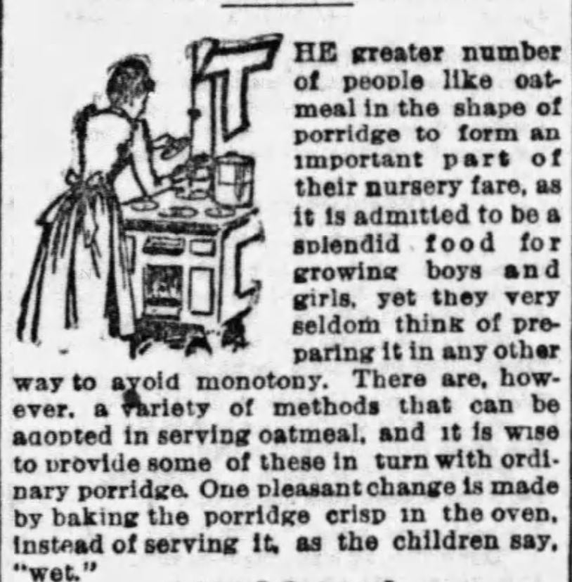 "Kristin Holt | ""Prepare oatmeal in ... any other way to avoid monotony"", an opening paragraph of an article published in The Boston Globe on January 22, 1893."