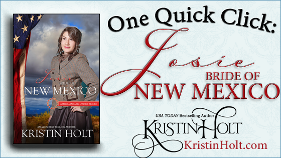 """""""One Quick Click: Josie, Bride of New Mexico"""" by USA Today Bestselling Author Kristin Holt."""