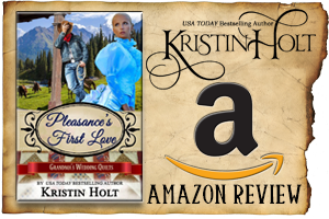 Kristin Holt | Review on Amazon.com : Pleasance's First Love