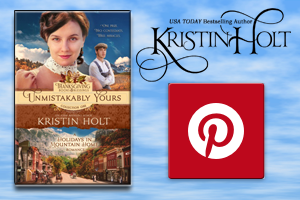"""A Pinterest Board for Unmistakably Yours"" by USA Today Bestselling Author Kristin Holt."