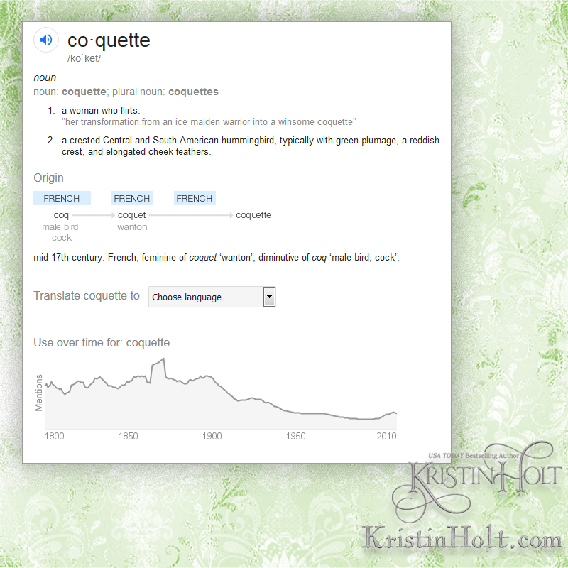 Kristin Holt | Define: Coquette, courtesy of google; a word within The Art of Courtship