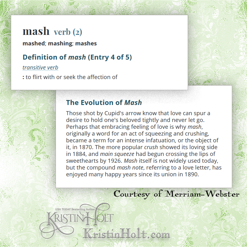 Kristin Holt | Define: Mashing (or Mash), courtesy of google; word used within The Art of Courtship