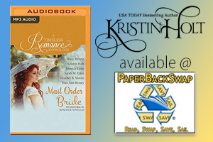 Kristin Holt | Review on PaperBack Swap - Audio CD Edition of Mail Order Bride Collection, A Timeless Romance Anthology