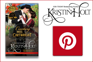 Kristin Holt | Pinterest Board for Courting Miss Cartwright by Kristin Holt