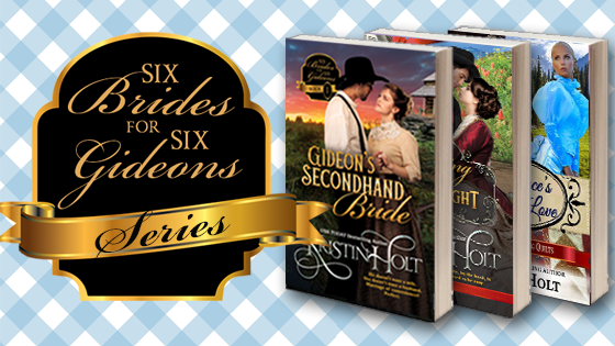 Kristin Holt | Series: Six Brides for Six Gideons