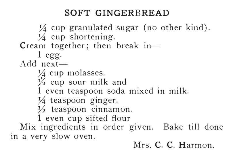 Kristin Holt | Victorian Gingerbread Recipes - Soft Gingerbread. Our Favorite Recipes, 1907.