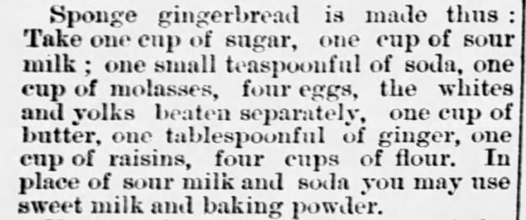 Kristin Holt | Victorian Gingerbread Recipes: Sponge Gingerbread. Published in The Burlington Free Press. Burlington Vermont. September 12, 1881.