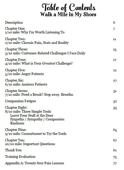 Kristin Holt | Table of Contents- Walk a Mile in My Shoes, A Solution-Oriented Training for Employees of a Chronic Pain Practice