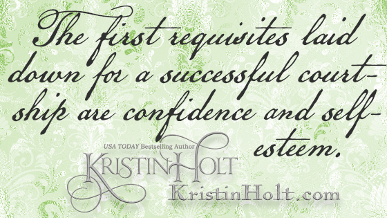 "Kristin Holt | The Art of Courtship, quote from within: The first requisites laid down for a successful courtship are confidence and self-esteem."" From the Des Moines Register of Des Moines, IA on Feb. 20, 1887."