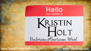 Kristin Holt | Hello My Name is Kristin Holt, Victorian American West