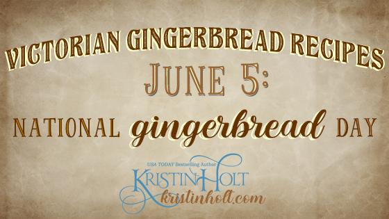 Victorian Gingerbread Recipes