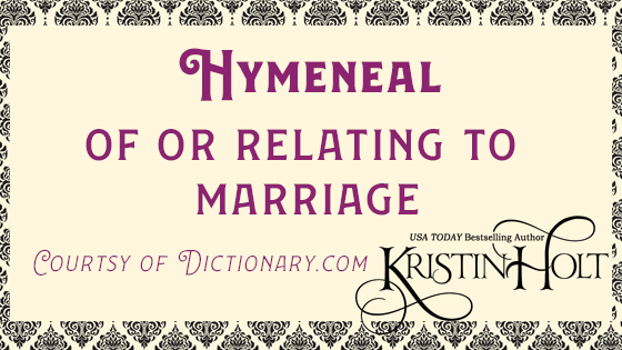 Kristin Holt | Definition of Hymeneal. Related to Blondes Are Favorites.