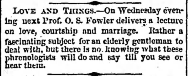 "Kristin Holt | Phrenologist to give a lecture on ""Love and Things"". From Detroit Free Press on June 3, 1865."