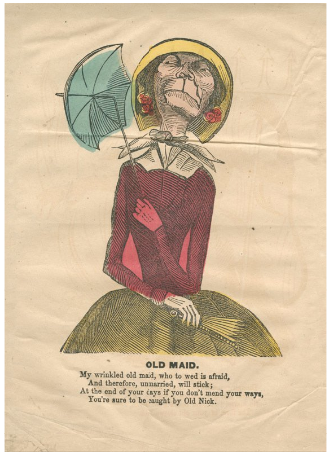 "Kristin Holt | When Are Women most Lovely? Image of a vintage Caricature of an ""Old Maid"", dated between 1840 and 1880 (?). Cartoon, Caricature, Comic Valentine. Courtesy of the Library Company of Philadelphia."