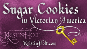 Kristin Holt | Sugar Cookies in Victorian America, related to Vintage Cake Recipes with Frosting.