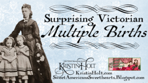 Kristin Holt | Surprising Victorian Multiple Births