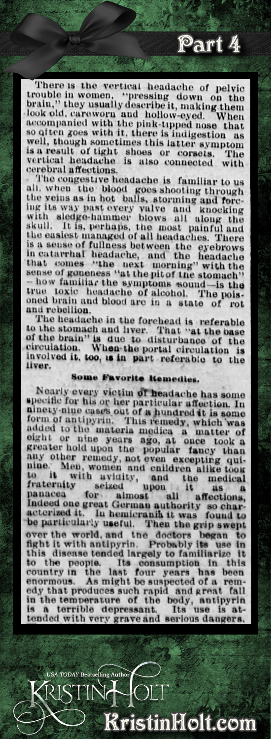 Kristin Holt | Victorian-American Headaches: Part 3, Why Your Poor Head Aches from Omaha Daily Bee of Omaha, NE on December 4, 1893. Part 4 of 6.