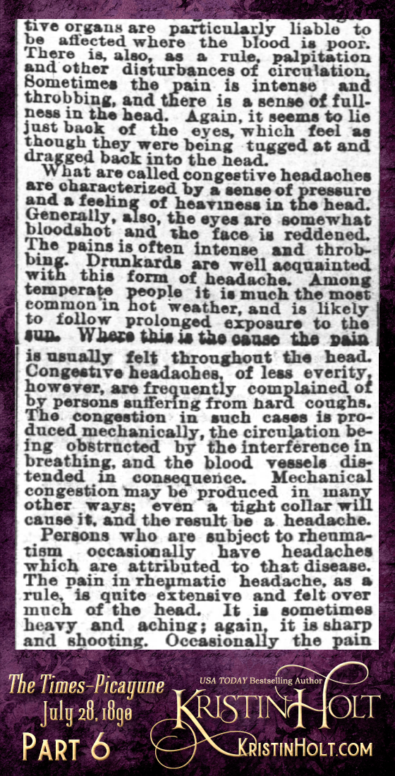 "Kristin Holt | Victorian-American Headaches: Part 2; Have You a Headache? A Common Complaint--Its Causes, Nature and Prevention."" From Times-Picayune of New Orleans, Louisiana on July 28, 1890. (Part 6 of 10)"