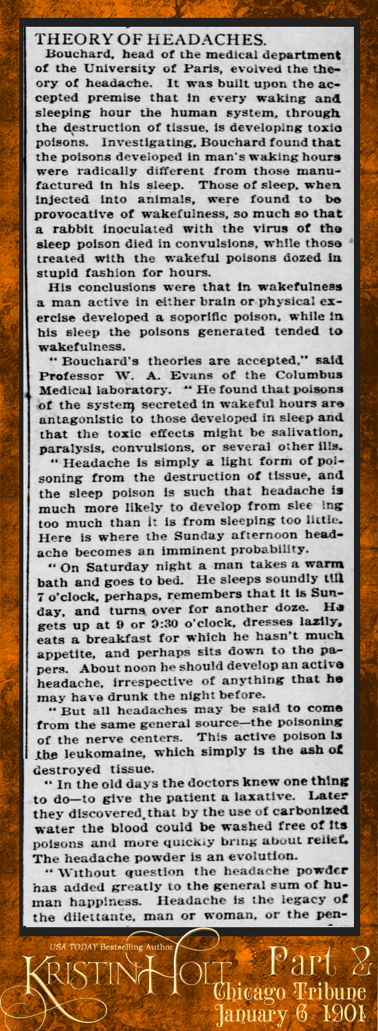 "Kristin Holt | Victorian-American Headaches: Part 5. ""Sunday Leads to Headache: Why the Ailment Is Most Prevalent on That Day of the Week."" From Chicago Tribune dated January 6, 1901. Part 2 of 3."