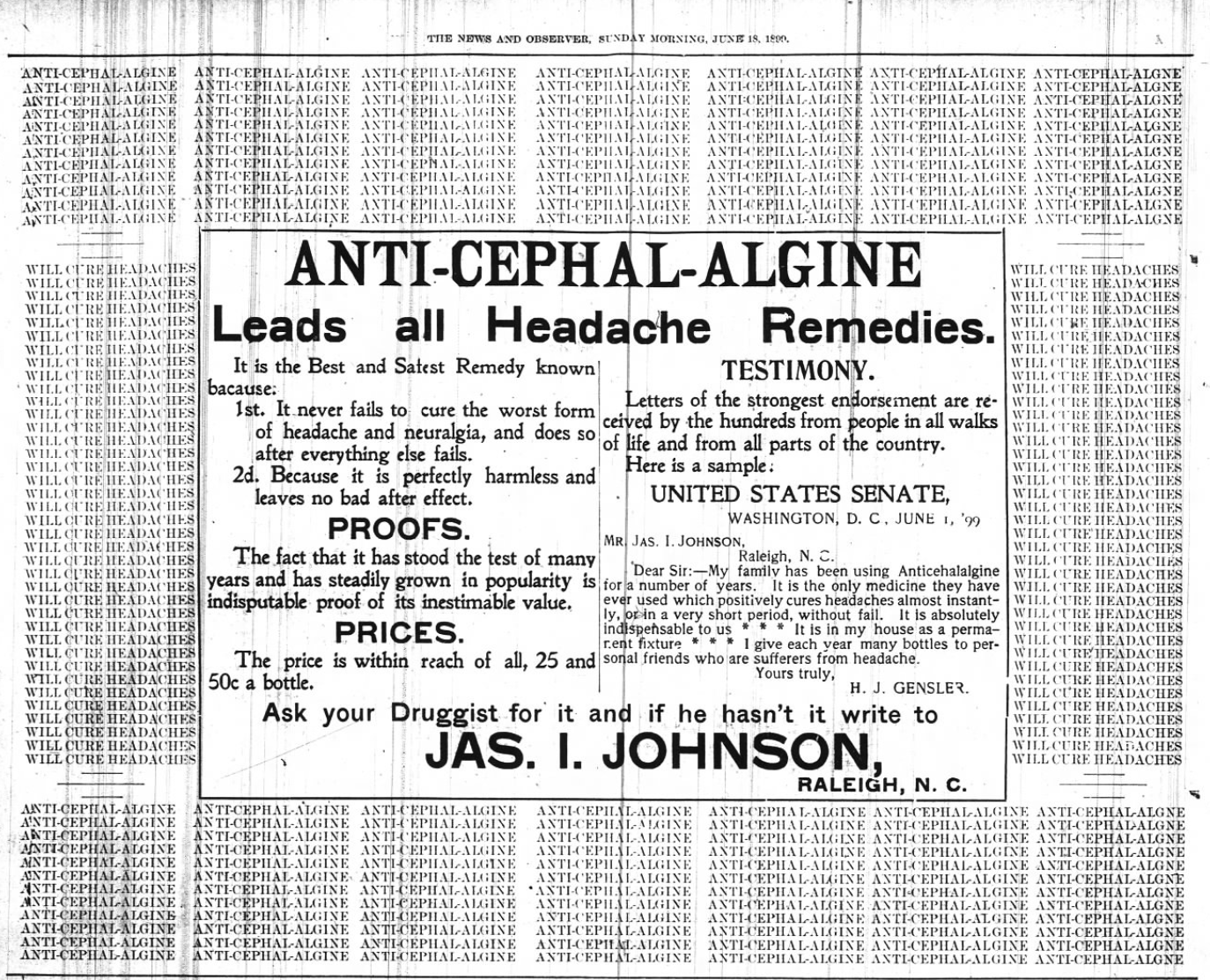 Kristin Holt | Victorian-American Headaches: Part 4. Anti-Cephal-Algine. Leads all Headache Remedies. A newspaper full-half-page advertisement in News and Observer of Raleigh, North Carolina on June 18, 1899.