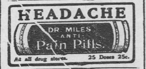 Kristin Holt | Victorian-American Headaches: Part 4. Dr. Miles Anti-Pain Pills. Illustrated Advertisement from The Hays Free Press of Hays, Kansas on July 20, 1901.