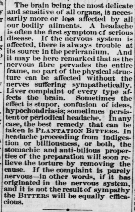 Kristin Holt | Victorian-American Headaches: Part 4. Plantation Bitters, advertised in form of a doctor's endorsement within an article about headaches. Atchison Daily Patriot of Atchison, Kansas on June 7, 1870.