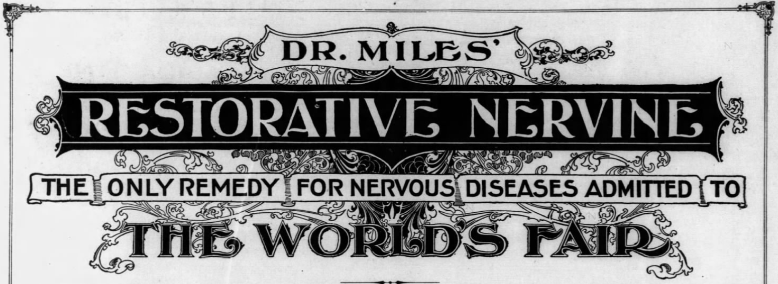 Kristin Holt | Victorian-American Headaches: Part 4. Illustration (logo?) of Dr. Miles' Restorative Nervine: The Only Remedy For Nervous Diseases Admitted to The World's Fair.