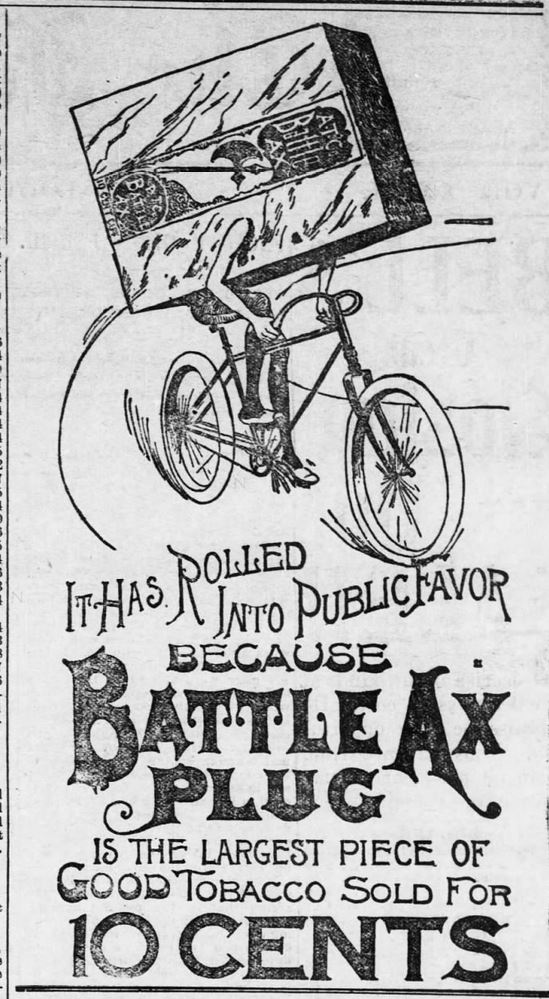 Kristin Holt | Victorian-American Tobacco Advertisements. Battle Ax Plug Tobacco, illustrated ad from Fort Scott Daily Monitor. Fort Scott, Kansas, February 19, 1896.