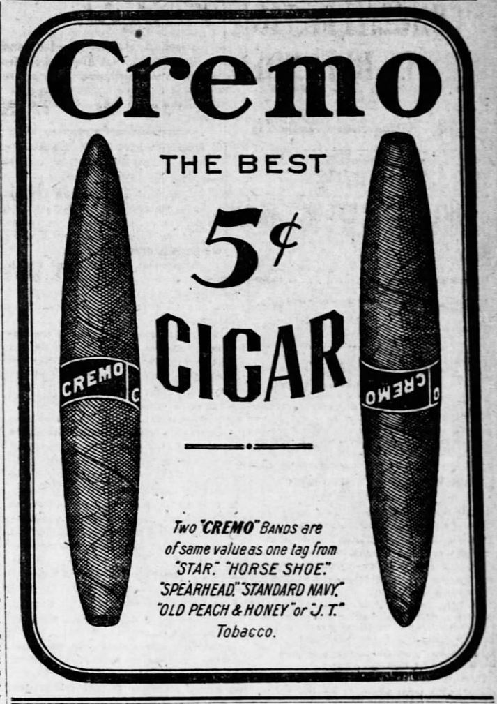 Kristin Holt | Victorian-American Tobacco Advertisements. Cremo, the best 5 cent cigar. Advertised in The Topeka Daily Capital on Friday May 30, 1902.