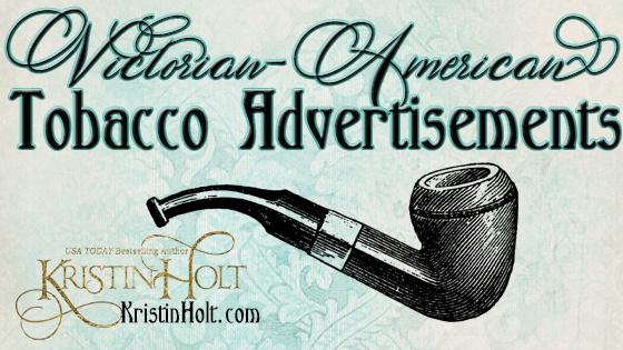 Victorian-American Tobacco Advertisements