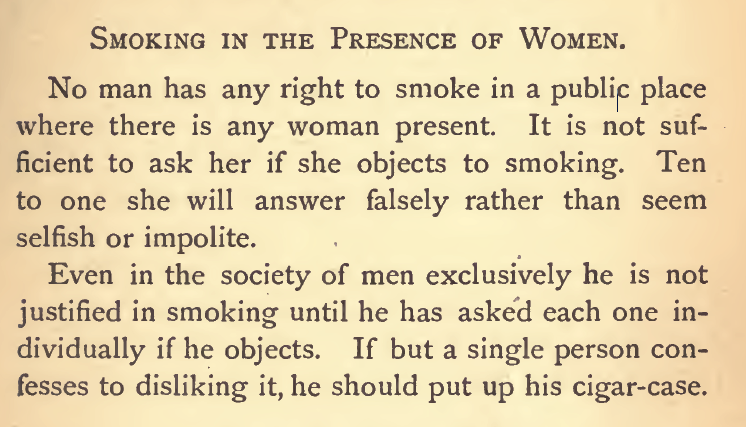 Kristin Holt | Common Details of Western Historical Romance that are Historically INCORRECT, Part 3 (Tobacco). Reason why it's imprudent to ask a woman's permission to smoke in her presence--and why a decent fellow would never ask. From Ladies and Gentlemens Etiquette for Americans, Published 1877.