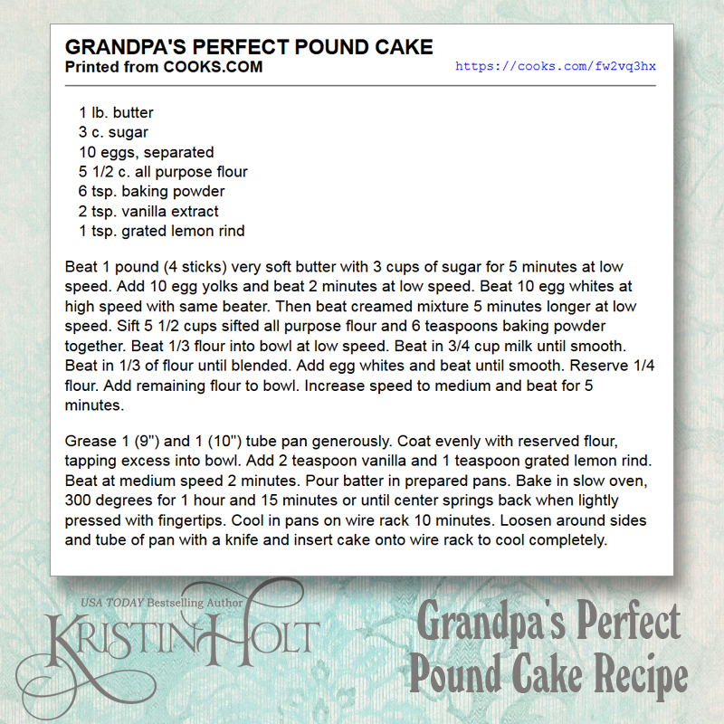 Kristin Holt | Pound Cake in Victorian America. Recipe from cooks.com for Grandpa's Perfect Pound Cake. Link: https://cooks.com/fw2vq3hx