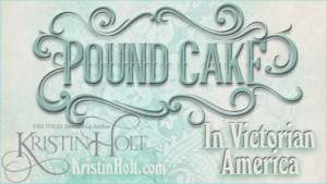 Kristin Holt | Pound Cake in Victorian America. Related to Victorian America's Oleomargarine.