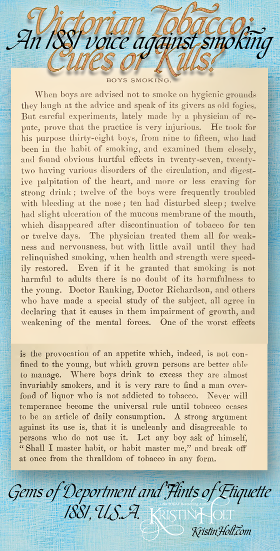 Kristin Holt | Victorian Tobacco: Cures or Kills? Argument against boys smoking from Gems of Deportment and Etiquette (1881)