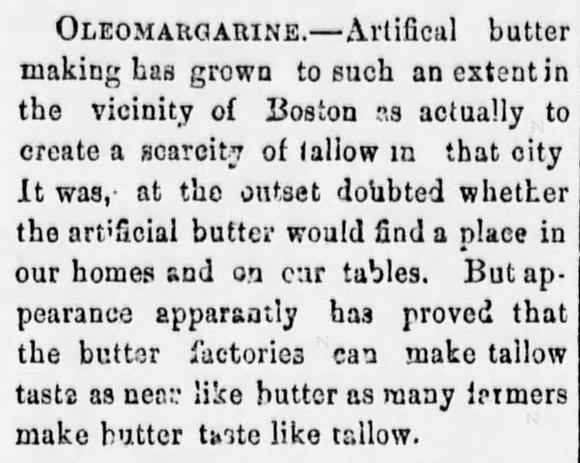 Kristin Holt | Victorian America's Oleomargarine. Oleo tastes like tallow, not like butter. From The Elk County Advocate of Ridgeway, Pennsylvania on October 15, 1874.