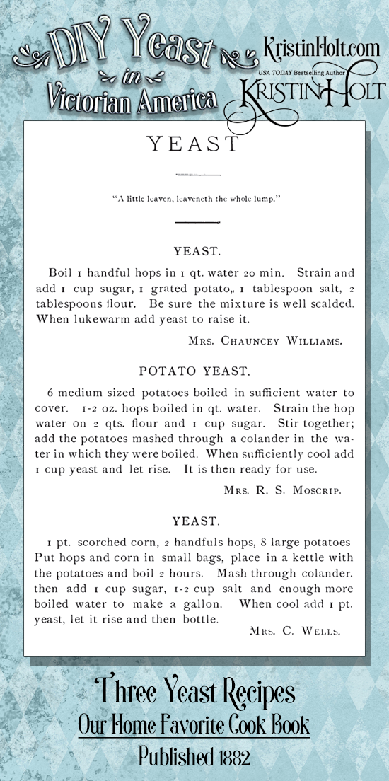 Kristin Holt | DIY Yeast Recipes in Victorian America. Three Yeast Recipes contained within Our Home Favorite Cook Book, published 1882. The third recipe calls for scorched corn (in addition to hops and potatoes).