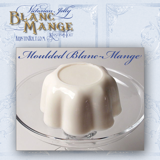 Kristin Holt | Victorian Jelly: Blanc Mange. Photograph of a moulded blanc mange. Image: Wikimedia.