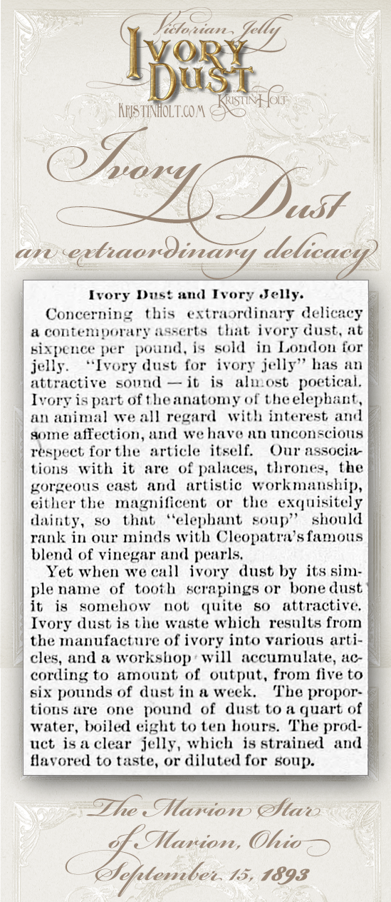 Kristin Holt | Victorian Jelly: Ivory Dust for the Table, from The Marion Star, Marion, Ohio, September 15, 1893.