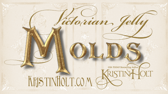 Victorian Jelly: Molds