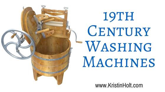 Kristin Holt | 19th Century Washing Machines