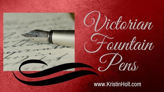 Kristin Holt | Victorian Fountain Pens