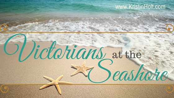 Kristin Holt | Victorians at the Seashore