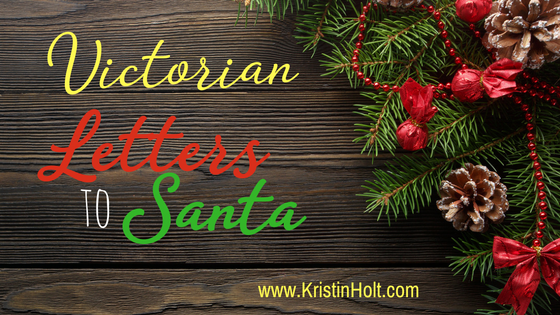 Kristin Holt   Victorian Letters to Santa