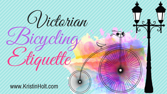 Kristin Holt | Victorian Bicycling Etiquette. Related to Common Details in Western Historical Romance that are Historically INCORRECT, Part 3 (Tobacco).