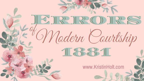 Kristin Holt | Errors of Modern Courtship 1881