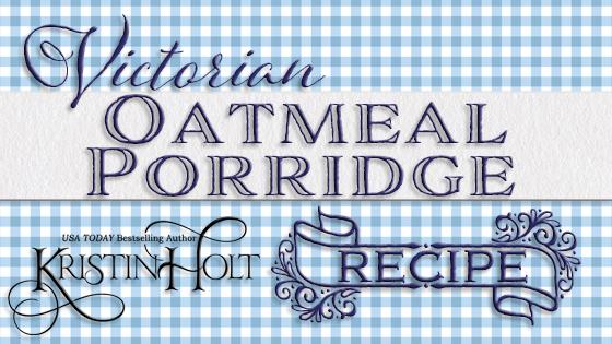 Victorian Oatmeal Porridge Recipe