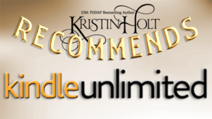 Kristin Holt Recommends Kindle Unlimited