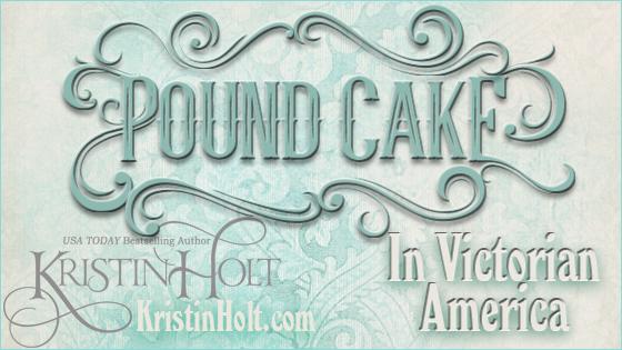 Pound Cake in Victorian America