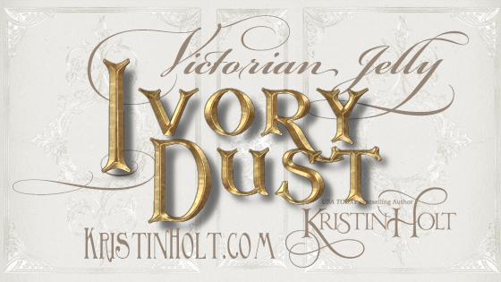 Kristin Holt | Victorian Jelly: Ivory Dust