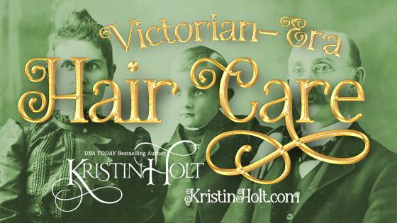 Victorian-Era Hair Care